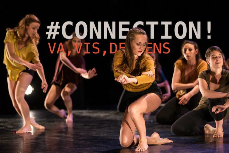 Spectzacle #CONNECTION! Va, Vis, Deviens